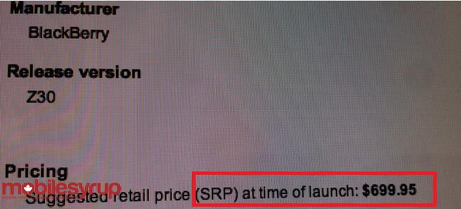 Leaked memo shows SRP of $699.95 for the BlackBerry Z30 on Bell - Leaked memo shows the BlackBerry Z30 with a SRP of $699.95, unlocked at Bell