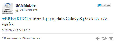 Tweet says Android 4.3 will be coming soon to the Samsung Galaxy S4 - Android 4.3 update for Samsung Galaxy S4 said to be close at hand