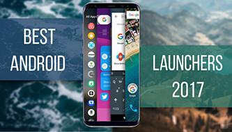 Customization bonanza: Best Android launchers of 2017
